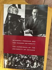 Dean John Boyer's book about the importance that the University of Chicago has historically placed on free speech.